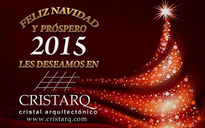 Agradeciendo el haber compartido durante este 2014, deseamos en Cristarq.com que pasen una muy Feliz Navidad en compa��a de sus seres queridos y un muy Pr�spero 2015 lleno de bendiciones para ustedes y los suyos.  FELICIDADES!!!